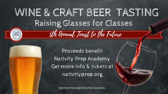 Nativity Prep Academy Wine and Craft Beer Tasting