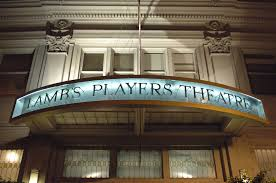 2019 – Lamb's Players Theater
