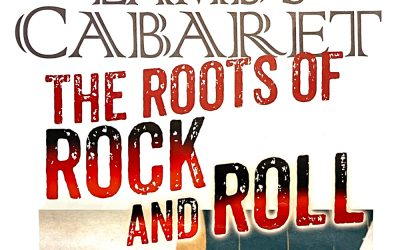 Lamb's Cabaret – The Roots of Rock and Roll